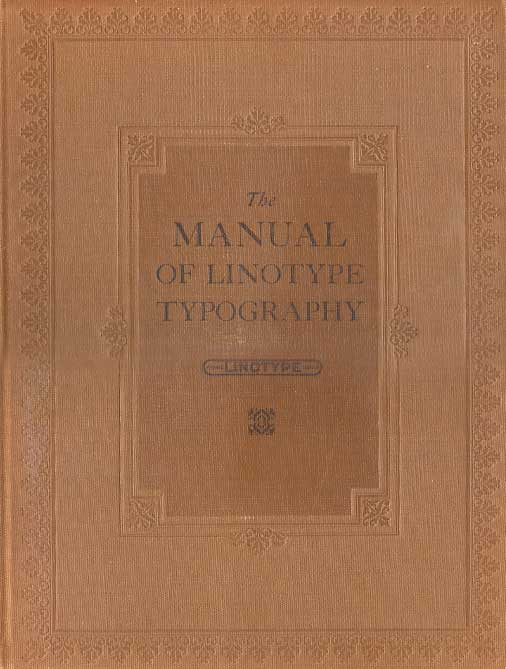 The Manual Of Linotype Typo...