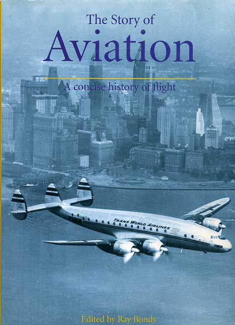 the Story of Aviation: a Co...