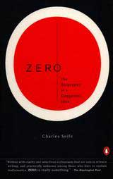 Zero: The Biography of a Da...