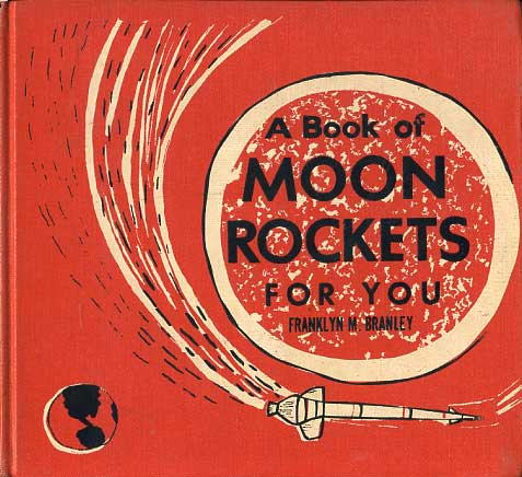 A Book of Moon Rockets for ...