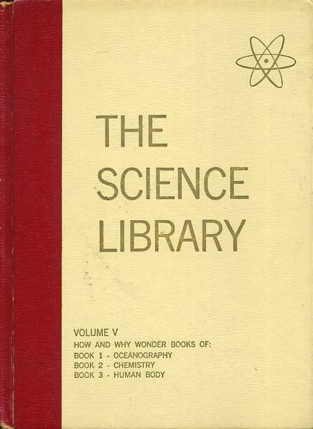 The Science Library Volume ...
