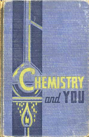 Chemistry and You: a textbo...