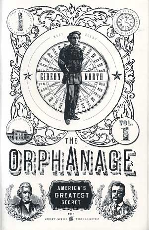 The Orphanage Vol. I