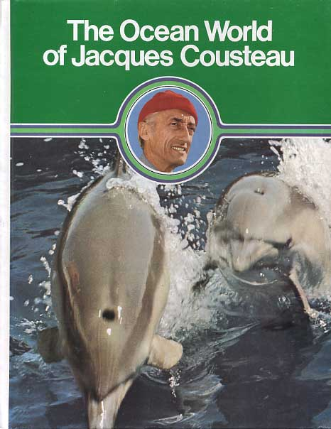 The Ocean World of Jacques ...