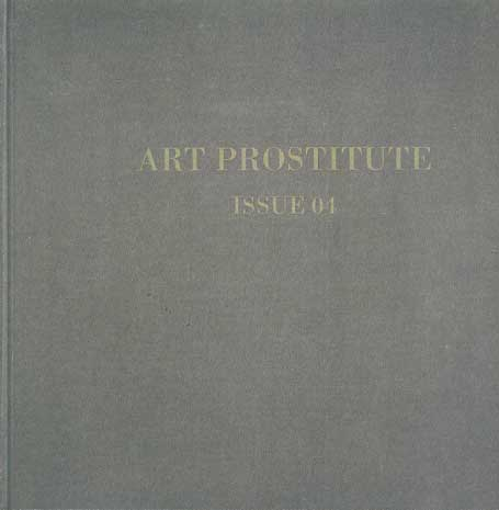 Art Prostitute Issue 04