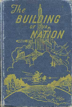 The Building of Our Nation
